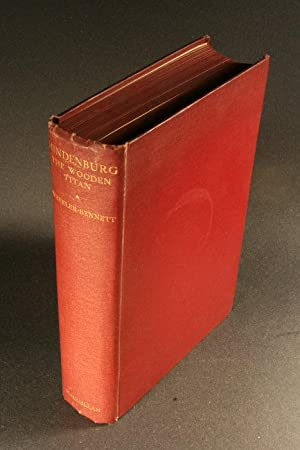 Hindenburg. The Wooden Titan.: Wheeler-Bennett, John, 1902-1975