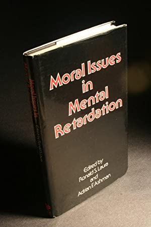Moral issues in mental retardation.: Laura, Ronald S.