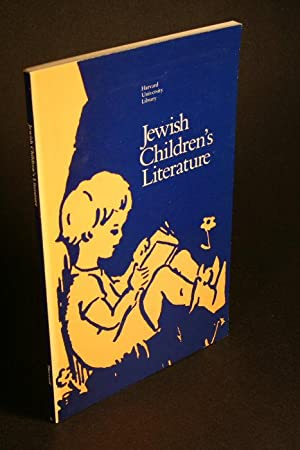 Jewish children's literature: proceedings of a conference: Harvard University. Library
