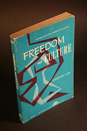 Freedom and culture: Lee, Dorothy D.
