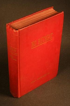 No retreat.: Rauschning, Anna, 1895-1977