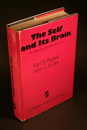 The self and its brain by Karl: Popper, Karl R.,