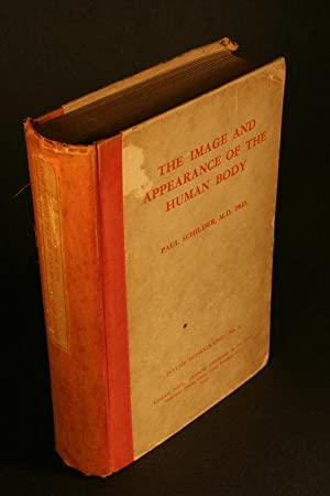 The image and appearance of the human: Schilder, Paul, 1886-1940