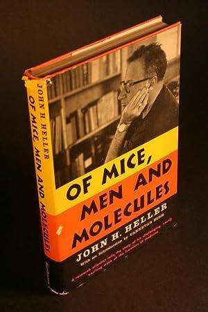 Of mice, men, and molecules.: Heller, John H.,