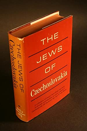 The Jews of Czechoslovakia. Historical studies and: Society for the