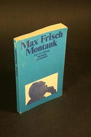 Montauk. Eine Erzählung.: Frisch, Max, 1911-1991