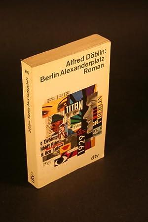 Berlin Alexanderplatz. Die Geschichte vom Franz Biberkopf.: Döblin, Alfred, 1878-1957