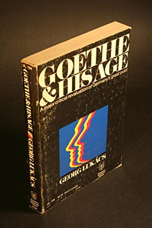 Goethe and his Age.: Lukács, Georg, 1885-1971