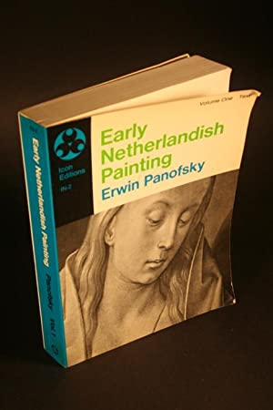 Early Netherlandish painting, its origins and character.: Panofsky, Erwin, 1892-1968