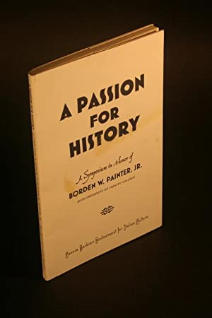 A Passion for History: A Symposium in: Alcorn, John, 1957-,
