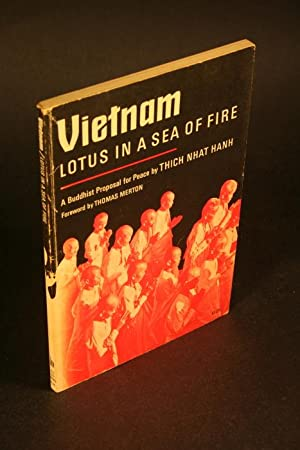 Vietnam, lotus in a sea of fire.: Nhat Hanh, Thich,
