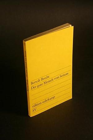 Der gute Mensch von Sezuan. Parabelstück.: Brecht, Bertolt, 1898-1956