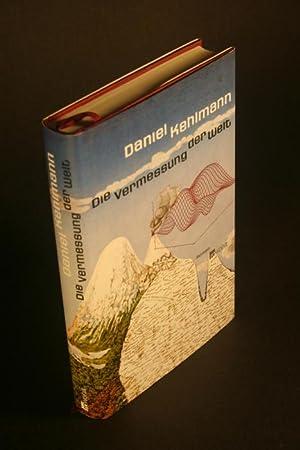 Die Vermessung der Welt : Roman.: Kehlmann, Daniel, 1975-