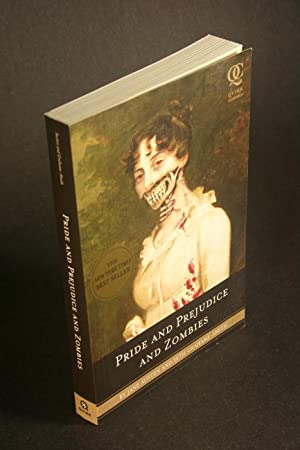 Pride and Prejudice and Zombies: The Classic: Jane Austen and