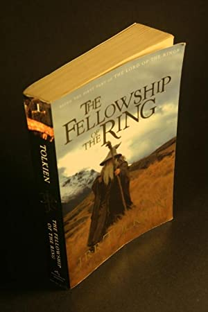 The Fellowship of the Ring. Being the: Tolkien, J. R.