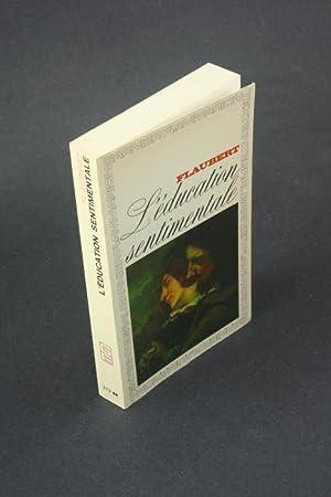 L'éducation sentimentale. Histoire d'un jeune homme.: Flaubert, Gustave, 1821-1880