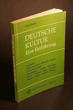 Deutsche Kultur. Eine Einführung: Fischer, Heinz, 1930-