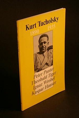 Kurt Tucholsky, 1890-1935: Aspekte seiner Person und: Hierholzer, Michael, 1955-