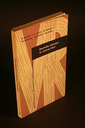 Deutsche Literatur in unserer Zeit.: Kayser, Wolfgang, 1906-1960,