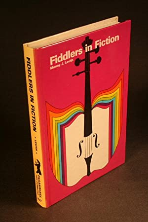 Fiddlers in Fiction: Levith, Murray J.