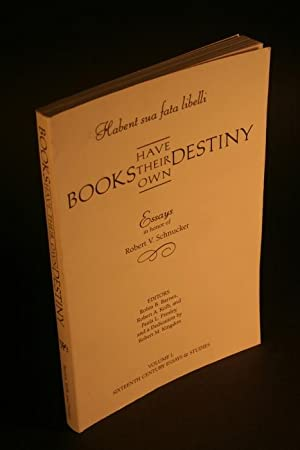 Habent sua fata libelli. Books have their own destiny. Essays in honor of Robert V. Schnucker.: ...