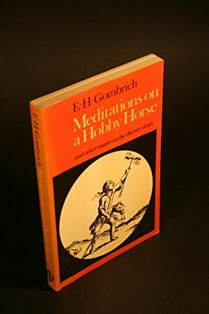 Meditations on a hobby horse: and other: Gombrich, E. H.,