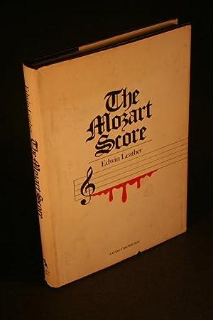 The Mozart score.: Leather, Edwin