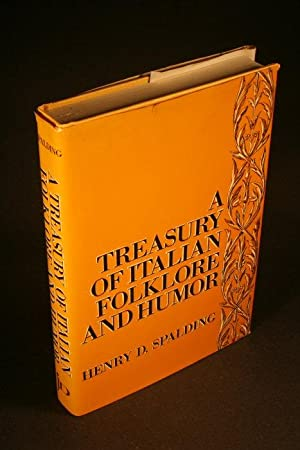 A treasury of Italian folklore and humor: Spalding, Henry D., 1915-