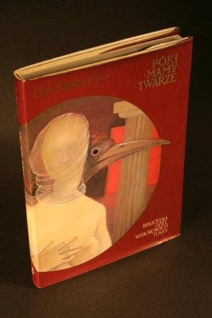 Póki Mamy Twarze. Mit opowiedziany na nowo.: Lewis, C. S., 1898-1963