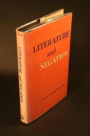 Literature and negation: Jaanus Kurrik, Maire,