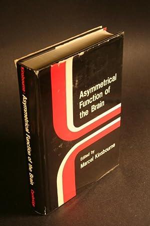 Asymmetrical function of the brain: Kinsbourne, Marcel, ed.