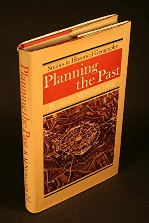 Planning the past: historical landscape resources and recreation: Newcomb, Robert M.