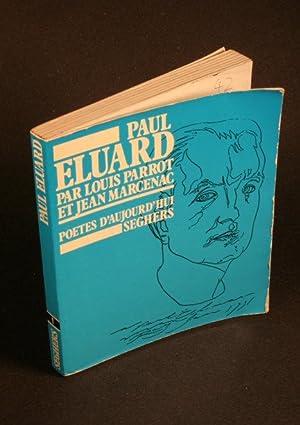 Paul Éluard.: Parrot, Louis, 1906-1948
