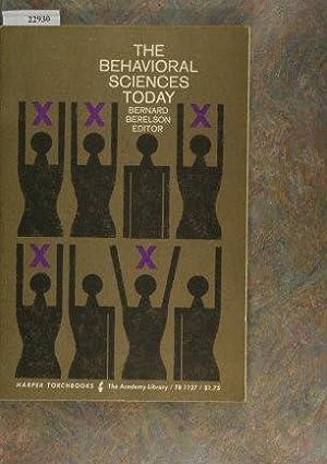 The behavioral sciences today.: Berelson, Bernard, 1912-,