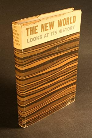 The New World looks at its history.: Lewis, Archibald R.,