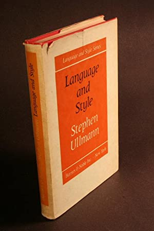Language and style, collected papers: Ullmann, Stephen, 1914-1976