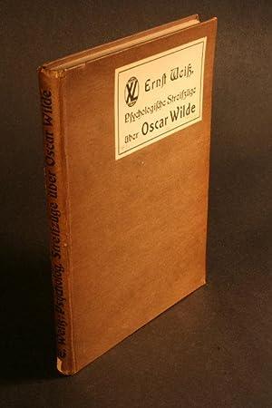 Psychologische Streifzüge über Oscar Wilde.: Weisz, Ernst