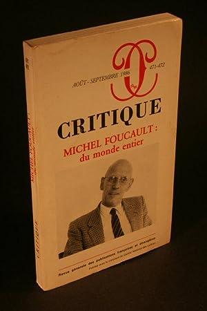Michel Foucault: du monde entier: Critique tome xlii, 471-472, Aout-Septembre 1986: Piel, Jean, ...