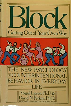 Block -- getting out of your own: Perkins, David N.