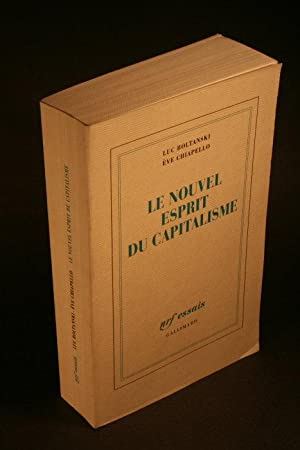 Le Nouvel esprit du capitalisme: Boltanski, Luc /
