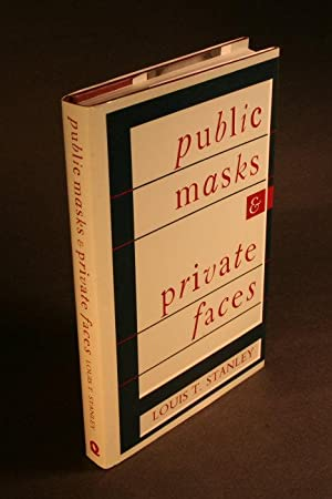 Public masks and private faces: Stanley, Louis Thomas,