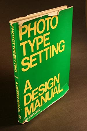 Photo Typesetting: A Design Manual: Craig, James