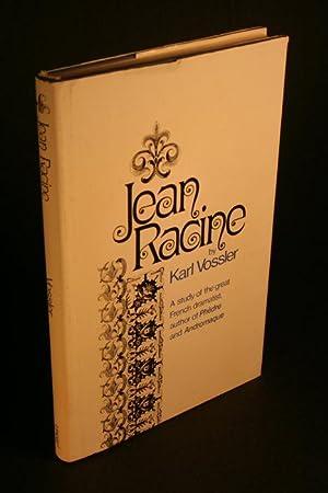Jean Racine.: Vossler, Karl, 1872-1949