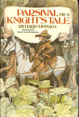 Parsival : Or a Knight's Tale: Monaco, Richard