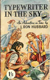 Typewriter in the Sky (and Fear): Hubbard, L. Ron