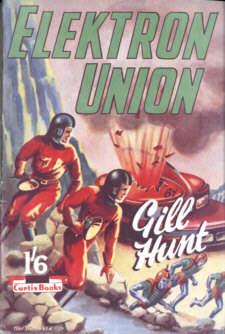 Elektron Union: Hunt, Gill