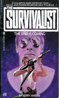 Survivalist #8: The End is Coming