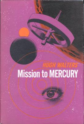 Mission to Mercury: Walters, Hugh