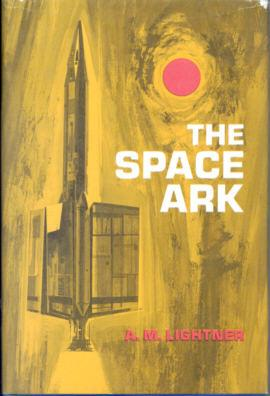 The Space Ark: Lightner, A. M.
