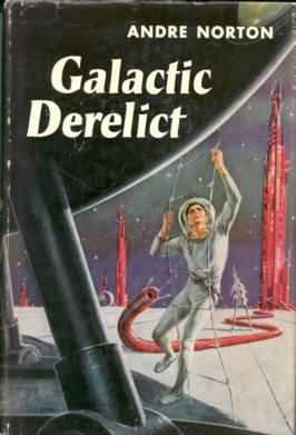Galactic Derelict: Norton, Andre